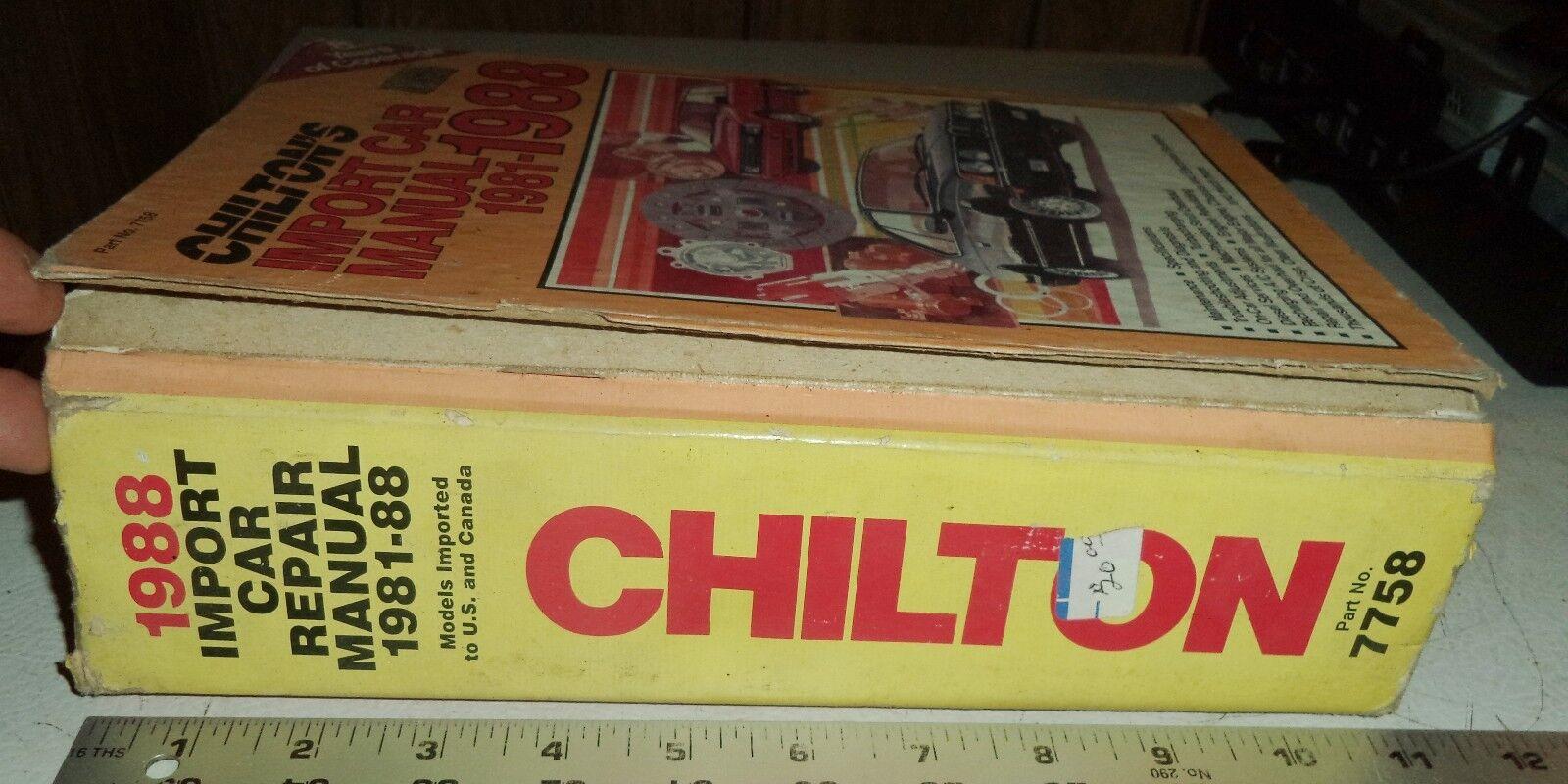 Chilton's IMPORT Car Repair Manual Hardcover Edition 1981-1988 Part No.  7758   eBay