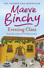 Evening Class by Maeve Binchy (Paperback, 1997)