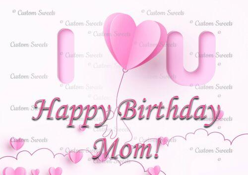 Edible Custom Cake Topper Print Decoration Happy Birthday Mom