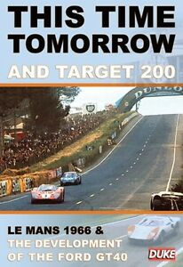 This-Time-Tomorrow-amp-Target-200-New-DVD-Le-Mans-1966-Ford-GT40-Development