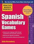Practice Makes Perfect Spanish Vocabulary Games by Gilda Nissenberg (Paperback, 2014)