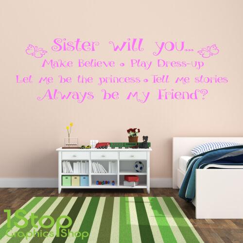 GIRLS NURSERY WALL ART DECAL X423 SISTER WILL YOU BE MY WALL STICKER
