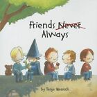 Friends Always by Tanja Wenisch (Paperback, 2014)