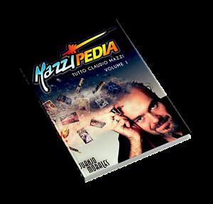 Mazzipedia Juanjo Morales ITALIANO VOLUME 1. Tutto Claudio Mazzi. Zippo Visconti