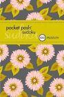 Pocket Posh Sudoku 24: 100 Puzzles by The Puzzle Society (Paperback, 2014)
