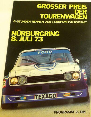 8 JULI 73 Grosser Preis der Tourenwagen EURO Nürburgring PROGRAMMHEFT IX04 å*