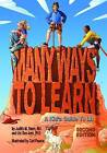 Many Ways to Learn: A Kid's Guide to LD by Judith Stern, Uzi Ben-Ami (Hardback, 2010)