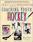 The Baffled Parent's Guide to Coaching Youth Hockey by Clare Wharton, Bruce Driver (Paperback, 2004)