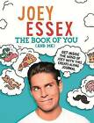 The Book of You (and Me) by Joey Essex (Hardback, 2015)