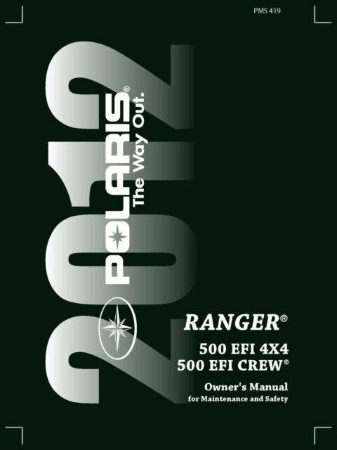 Polaris Owners Manual Book 2012 Ranger 500 Efi 4x4