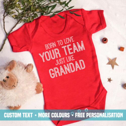 Born To Love Your Team Like Grandad Baby Vest New Football Club Name Gift Boys