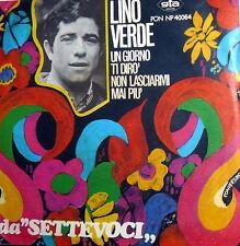 """UN GIORNO TI DIRO' (KRAMER ) LINO VERDE 7""""  TRASMISSIONE TV """" SETTEVOCI """" 1967"""
