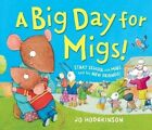 A Big Day for Migs by Jo Hodgkinson (Hardback, 2014)