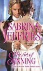 The Art of Sinning by Sabrina Jeffries (Paperback, 2015)