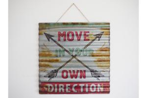 LARGE-RUSTIC-VINTAGE-STYLE-METAL-CORRUGATED-SIGN-034-MOVE-IN-YOUR-OWN-DIRECTION-034