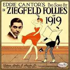 ZIEGFELD FOLLIES OF 1919 CD Vintage Vocal Jazz / Eddie Cantor's Big Song Hit