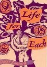 Life for Each: Poems by Daisy Zamora (Paperback, 1994)