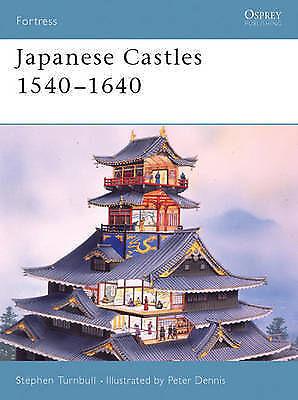 Japanese Castles 1540-1640 (Fortress), Stephen Turnbull - Paperback Book NEW 978