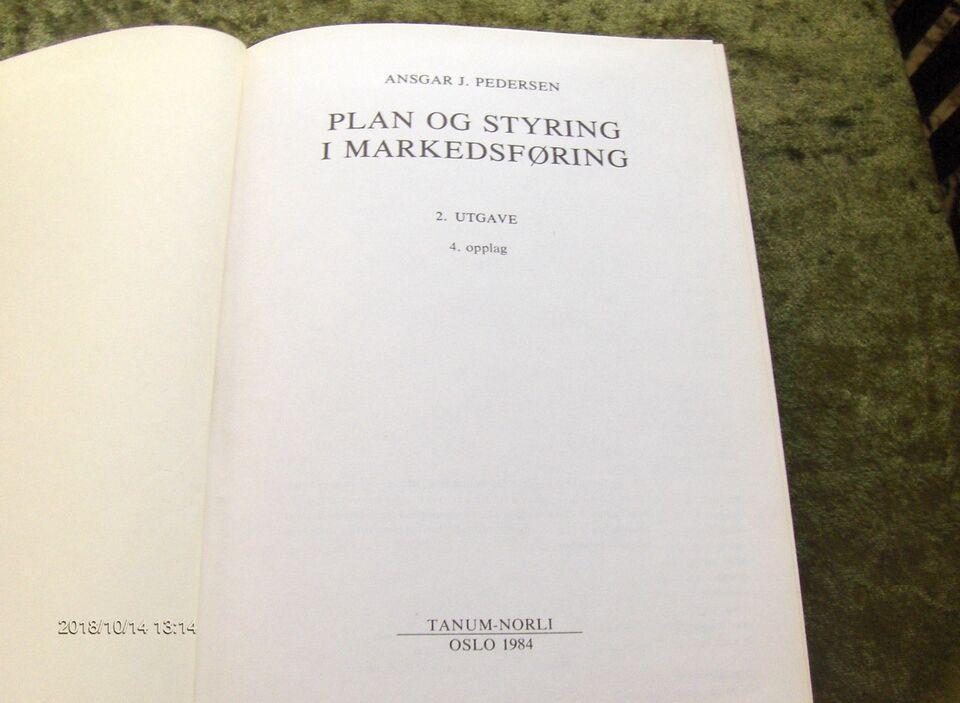 PLAN og STYRING i MARKEDSFØRING, ANSGAR J. PEDERSEN, emne: