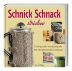 Culligan, S: Schnick Schnack stricken von Sue Culligan (2013, Gebundene Ausgabe)