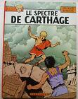 Alix Le Spectre de Carthage J MARTIN éd Casterman 1977 EO