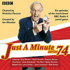 Just a Minute: All Six Episodes of the 74th Radio Series: Series 74 by BBC Radio (CD-Audio, 2016)