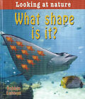 What Shape is It? by Bobbie Kalman (Paperback, 2007)