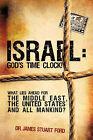 Israel: God's Time Clock! by James Stuart Ford (Paperback / softback, 2008)