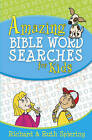 Amazing Bible Word Searches for Kids by Richard Spiering, Ruth Spiering (Paperback, 2011)