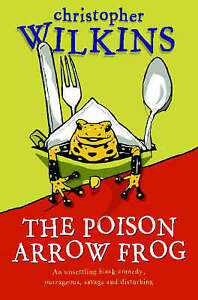The-Poison-Arrow-Frog-by-Christopher-Wilkins-Paperback-New-Book