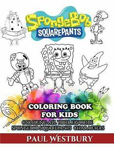 Details about SpongeBob SquarePants Coloring Book for Kids : Coloring All  Your Favorite...