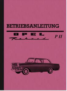 Opel-Rekord-P-II-2-Bedienungsanleitung-Betriebsanleitung-Handbuch-P2-PII-Manual