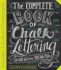 The Complete Book of Chalk Lettering by Valerie McKeehan (Hardback, 2015)