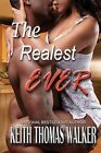 The Realest Ever by Keith Thomas Walker (Paperback / softback, 2013)