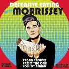 Defensive Eating With Morrissey: Vegan Recipes from the One You Left Behind by Joshua Ploeg (Paperback, 2016)