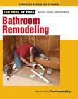 Bathroom Remodeling by Editors of Fine Homebuilding (Paperback / softback)