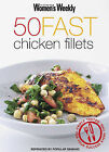 50 Fast Chicken Fillets by Pamela Clark (Paperback, 2004)