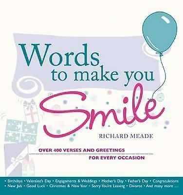 1 of 1 - Words to Make You Smile: Over 400 Verses and Greetings for Every Occasion, Meade