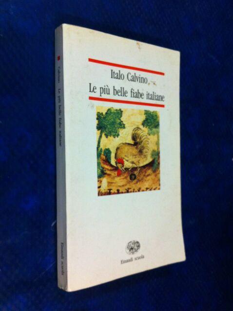 ITALO CALVINO LE PIÙ BELLE FIABE ITALIANE EINAUDI SCUOLA NUOVE LETTURE 1& AP12