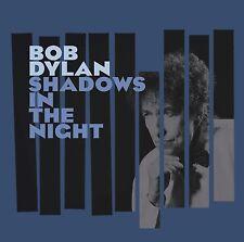 BOB DYLAN SHADOWS IN THE NIGHT CD