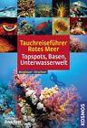 Tauchreiseführer Rotes Meer von Manuela Kirschner und Matthias Bergbauer (2011, Taschenbuch)