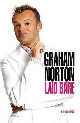 1 of 1 - Graham NortonLaid Bare, New, Bowyer, Alison Book