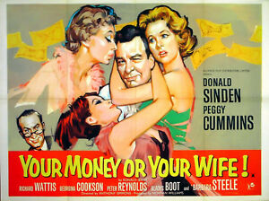 YOUR-MONEY-OR-YOUR-WIFE-1960-Donald-Sinden-Peggy-Cummins-UK-QUAD-POSTER