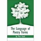 The Language of Poetry Forms 9781424186648 by Tree Good Paperback