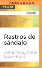 Rastros de Sándalo by Anna Soler-Pont and Asha Miro (2016, MP3 CD, Unabridged)