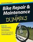 Bike Repair and Maintenance For Dummies by Dennis Bailey, Keith Gates (Paperback, 2009)