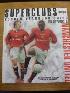 1998-Manchester-United-Unofficial-Superclub-Soccer-Yearbook-98-99-For-Supporter