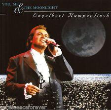 ENGELBERT HUMPERDINCK - You, Me & The Moonlight (UK 16 Tk CD Album)