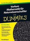 Vorkurs Mathematik für Naturwissenschaftler für Dummies von Thoralf Räsch (2013, Taschenbuch)