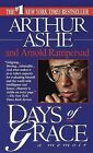 Days of Grace: A Memoir by Arnold Rampersad, Arthur Ashe (Paperback, 1994)